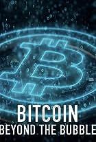 Bitcoin: Beyond The Bubble