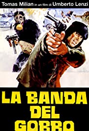 La banda del gobbo(1978) Poster - Movie Forum, Cast, Reviews