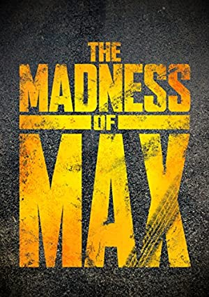 Where to stream The Madness of Max