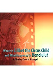 Where is Lilibet the Circus child and what happened in Honolulu?