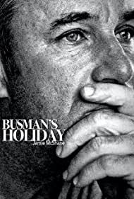 Jamie McShane in Busman's Holiday (2020)