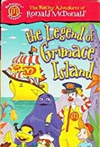 Primary photo for The Wacky Adventures of Ronald McDonald: The Legend of Grimace Island