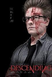 Descending(2019) Poster - Movie Forum, Cast, Reviews