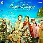 Ranjha Refugee (2018)