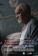 Everyday Stories of Colossal Importance