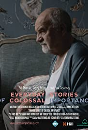 Everyday Stories of Colossal Importance Poster