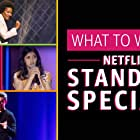 What to Watch: Netflix Stand-Up Specials (2020)