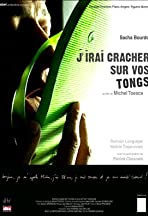 J'irai cracher sur vos tongs