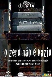 O Zero Não é Vazio Poster
