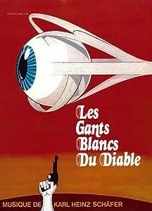 Up watch movie2k Les gants blancs du diable [640x960]