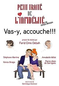 Primary photo for Petit traité de l'infidélité: Vas-y, accouche!