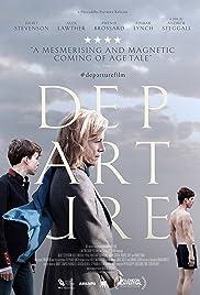 Departure(2015) Poster - Movie Forum, Cast, Reviews