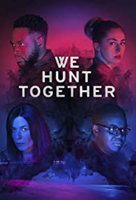 Primary photo for We Hunt Together
