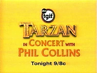 Best site for free movie downloading Tarzan in Concert with Phil Collins [mts]