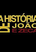 A História de João e Zeca