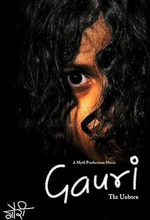 Gauri: The Unborn movie, song and  lyrics