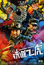 Railroad Tigers (2016) 720p
