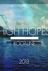 Primary photo for Kodaline: High Hopes