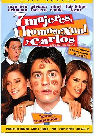 Where to stream 7 mujeres, 1 homosexual y Carlos
