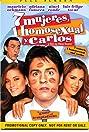 7 mujeres, 1 homosexual y Carlos (2004) Poster