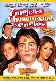 7 mujeres, 1 homosexual y Carlos Poster