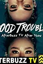Good Trouble AfterBuzz TV After Show