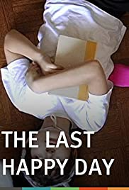 The Last Happy Day Poster