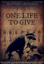 One Life to Give
