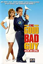 The Good Bad Guy