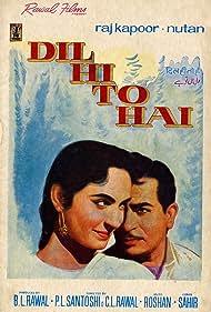 Raj Kapoor and Nutan in Dil Hi To Hai (1963)