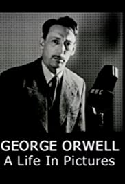 George Orwell: A Life in Pictures Poster