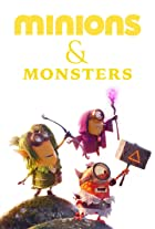 Minions & Monsters