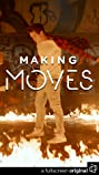Making Moves (2016) Poster