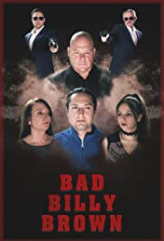 Bad Billy Brown Poster