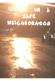 Living in a safe neighborhood