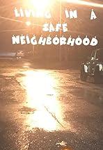 Living in a safe neighborhood