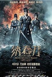 Brotherhood of Blades(2014) Poster - Movie Forum, Cast, Reviews
