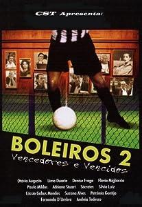 Best site for downloading hollywood movies Boleiros 2: Vencedores e Vencidos by [Mkv]