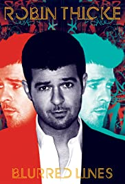Robin Thicke: Blurred Lines (2013) Poster - Movie Forum, Cast, Reviews
