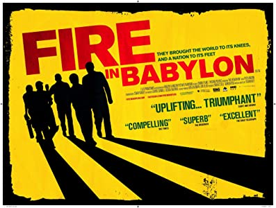 Most downloaded movies 2018 Fire in Babylon [640x640]