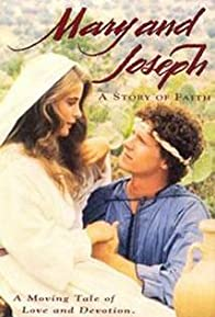 Primary photo for Mary and Joseph: A Story of Faith