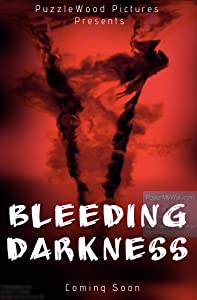 Full watch online movie Bleeding Darkness [Avi]