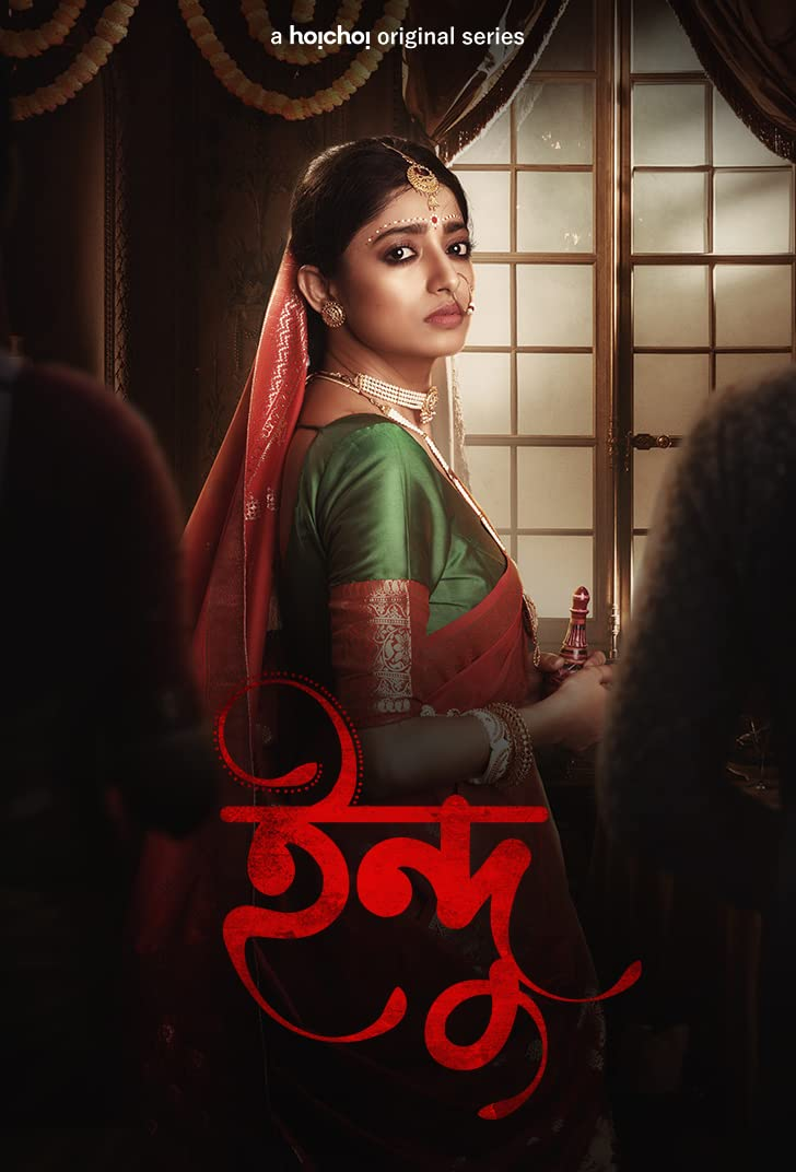 Indu 2021 S01 Bengali Hoichoi Original Web Series 1080p HDRip 2.61GB Download