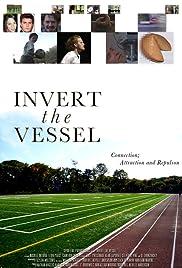 Invert the Vessel Poster