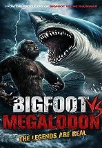 Bigfoot vs Megalodon