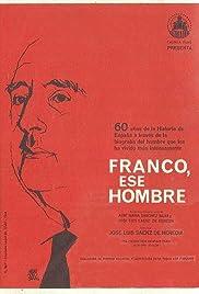 Franco: ese hombre Poster