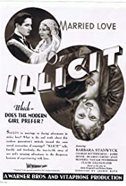 Illicit (1931) Poster - Movie Forum, Cast, Reviews