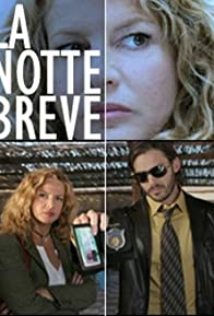 Primary photo for La notte breve