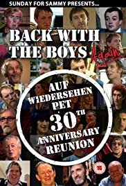 Back with the Boys Again - Auf Wiedersehen Pet 30th Anniversary Reunion Poster