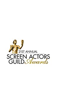 Primary photo for The 21st Annual Screen Actors Guild Awards